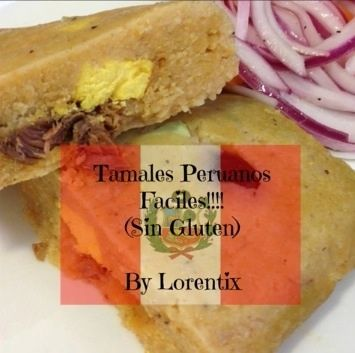 Tamales peruanos sin gluten