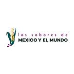 Los Sabores de Mexico y el Mundo